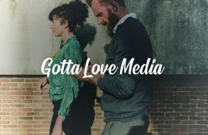 Image for Gotta Love Media